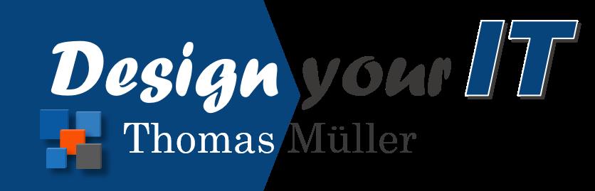 Thomas Müller – Design your IT